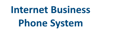 Internet Business Phone System